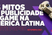 Os mitos da publicidade in-game na América Latina